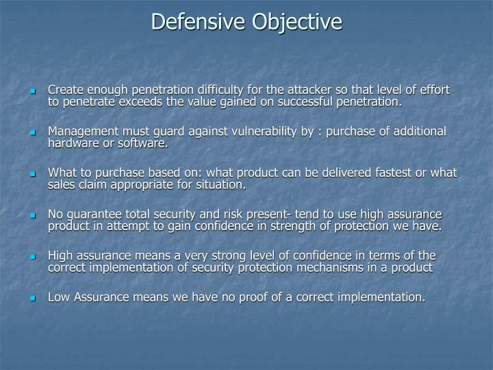 Defensive Objective