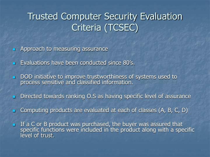 Trusted Computer Security Evaluation Criteria (TCSEC)
