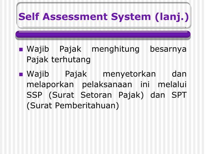 the self assessment system Self assessments need some ideas for careers you might like whether you are just starting out, or wondering if another career would suit you better, self-assessments can help you consider different options and confirm types of careers that might be right for you.