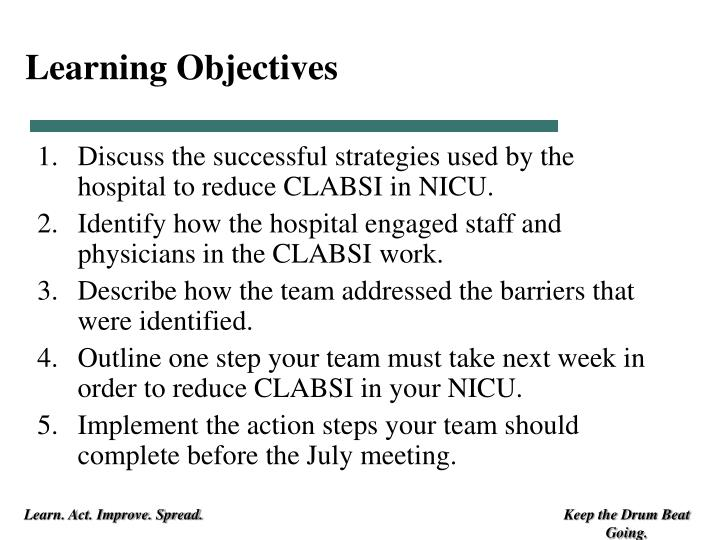 decrease clabsi in the nicu Implementing change in pediatric care practices based on a safety event reporting  to decrease the incidence  address clabsi was the nicu.