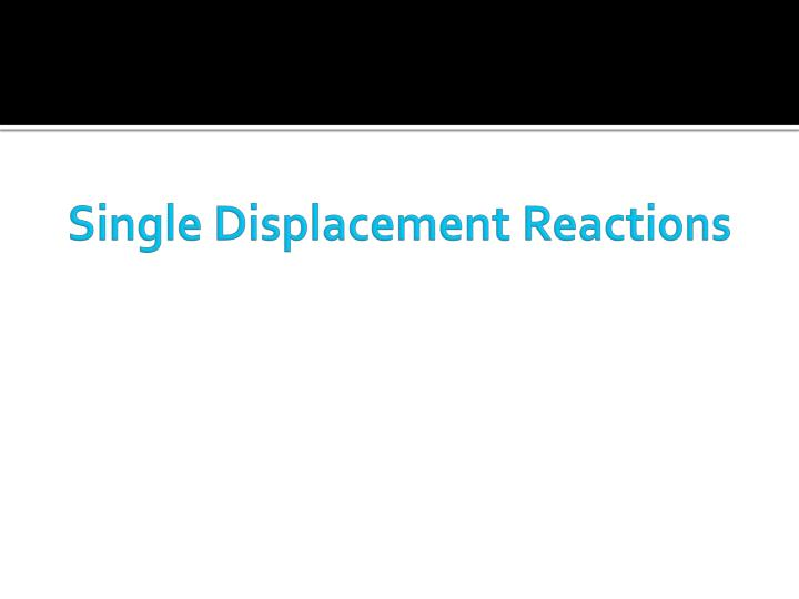 single displacement reactions n.