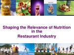 shaping the relevance of nutrition in the restaurant industry