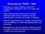 rationale for triad 1998
