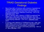 triad gestational diabetes findings