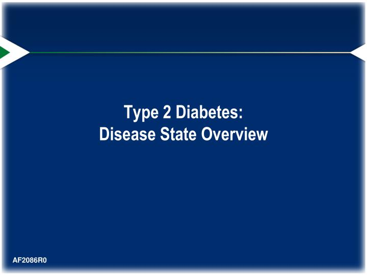 Type 2 diabetes disease state overview