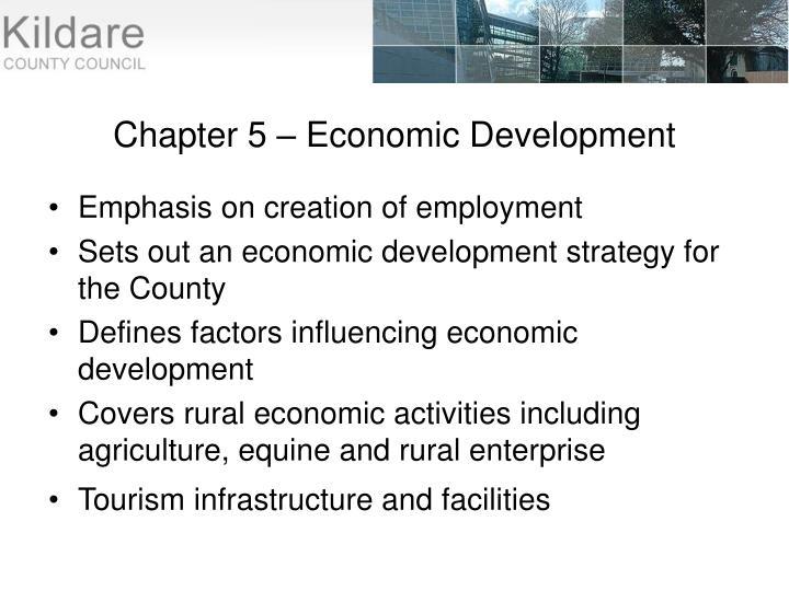 Chapter 5 – Economic Development