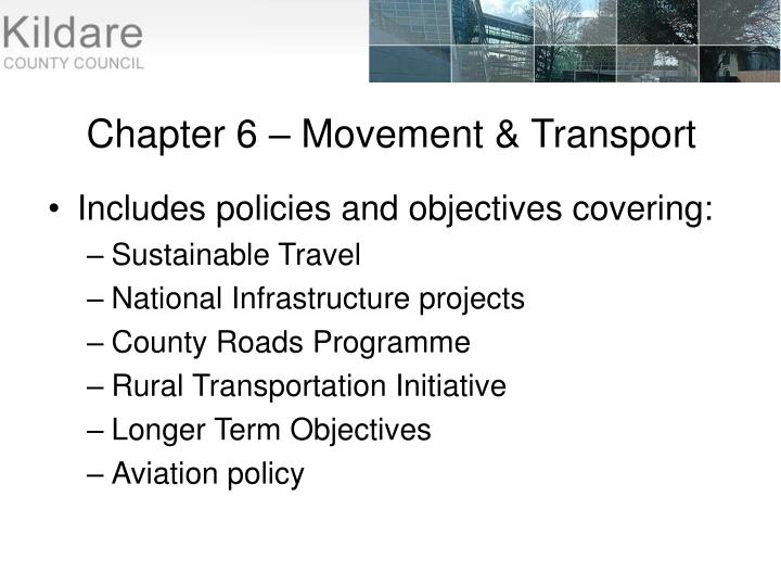 Chapter 6 – Movement & Transport