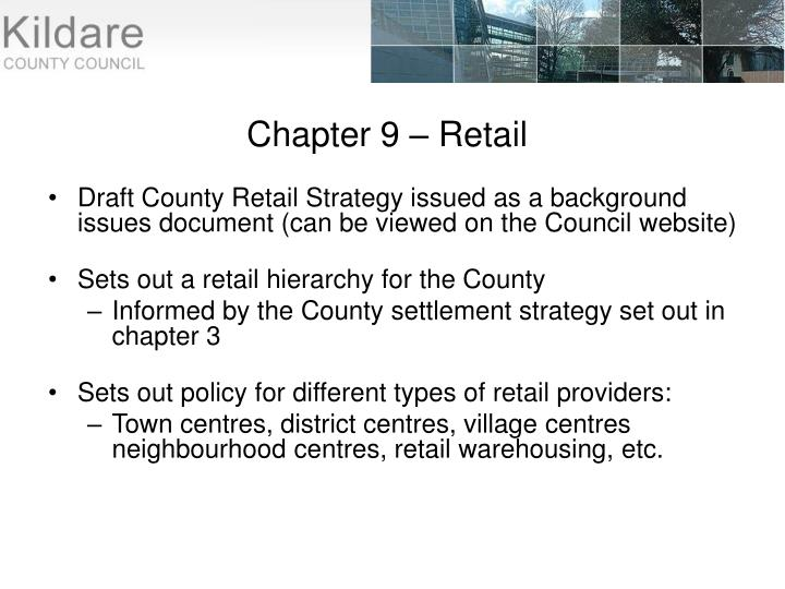 Chapter 9 – Retail