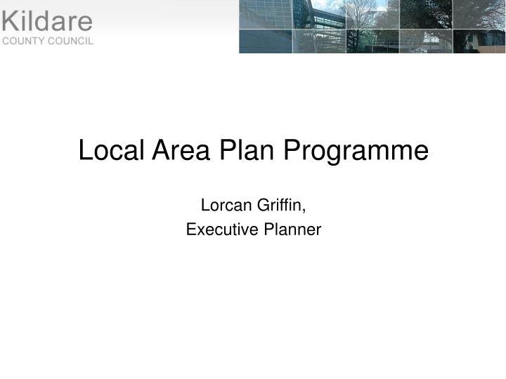 Local Area Plan Programme