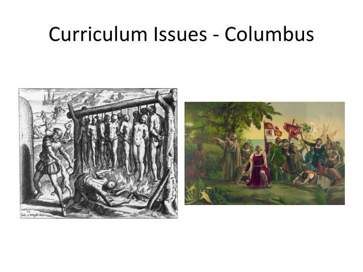 Curriculum issues columbus