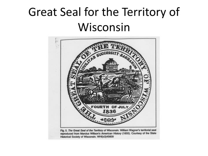 Great Seal for the Territory of Wisconsin