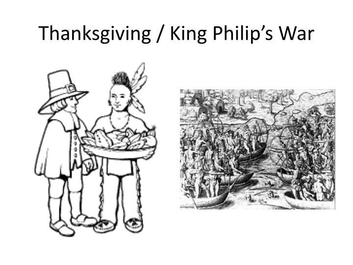 Thanksgiving / King Philip's War