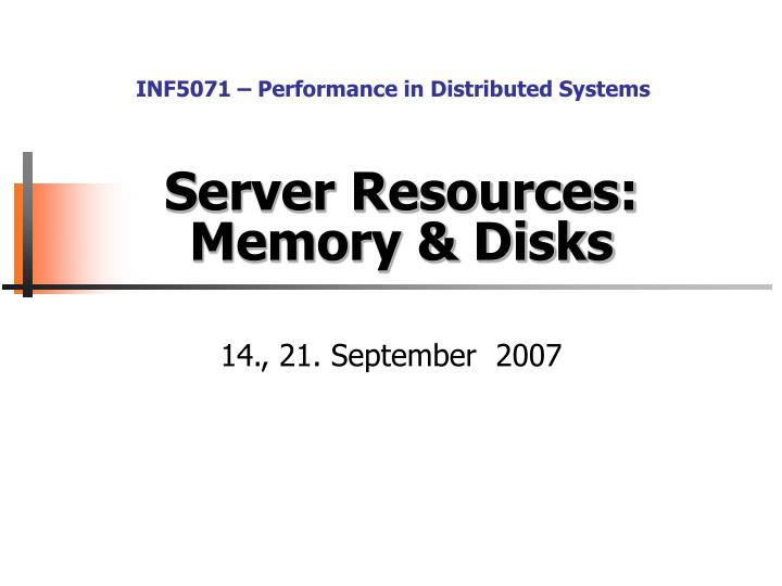 server resources memory disks n.