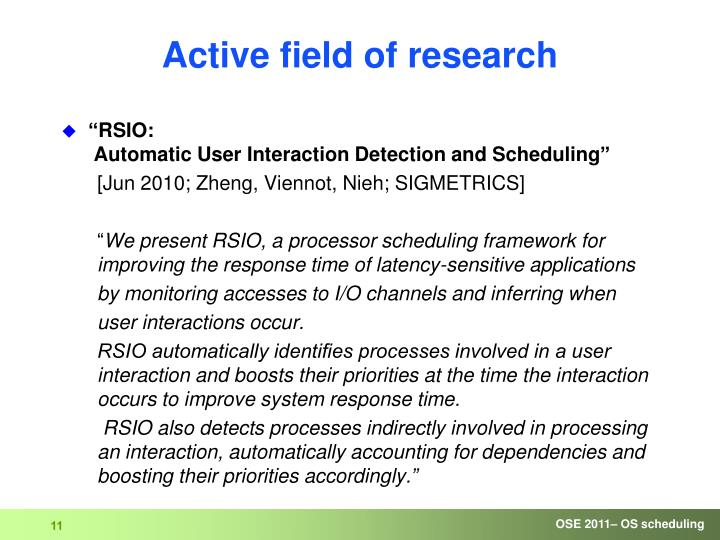 Active field of research