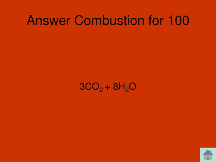 Answer Combustion for 100
