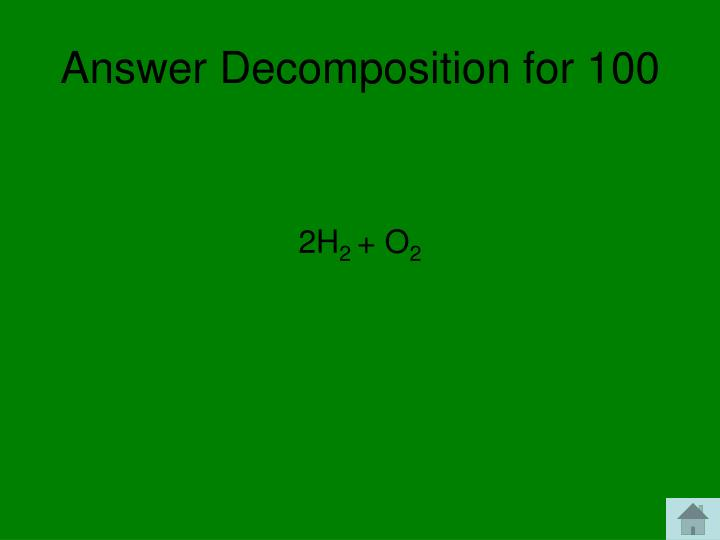 Answer Decomposition for 100