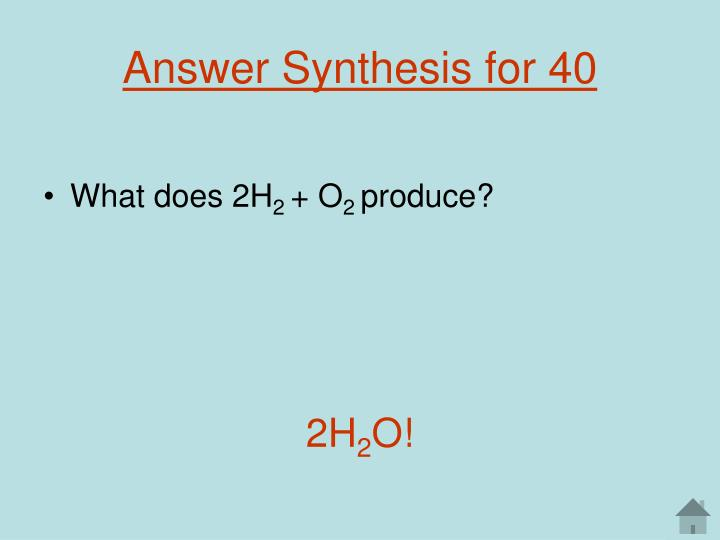 Answer Synthesis for 40