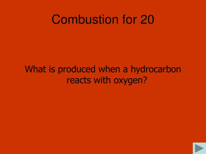 Combustion for 20