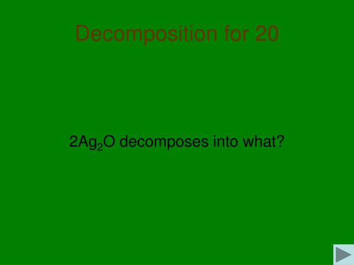 Decomposition for 20