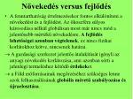 n veked s versus fejl d s