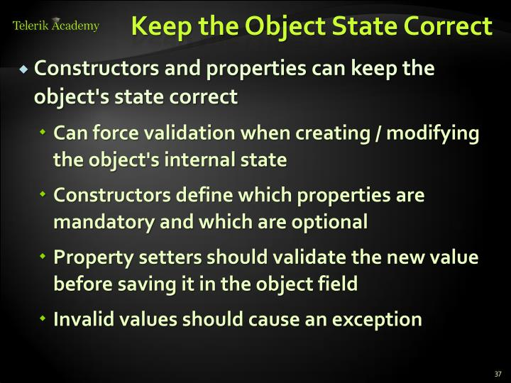 Keep the Object State Correct