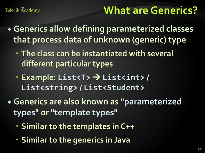 What are Generics?