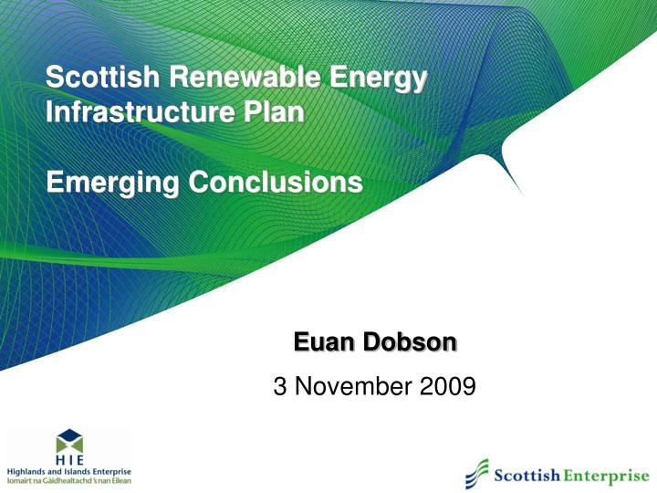 scottish renewable energy infrastructure plan emerging conclusions n.