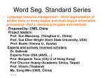word seg standard series