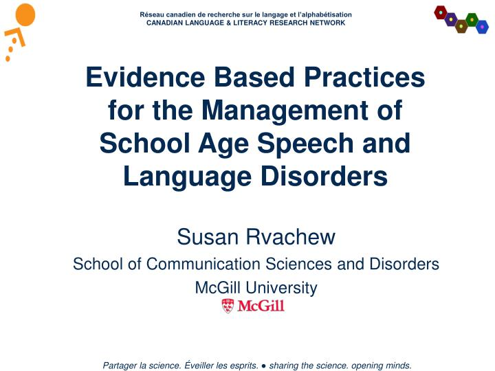 evidence based practices for the management of school age speech and language disorders n.