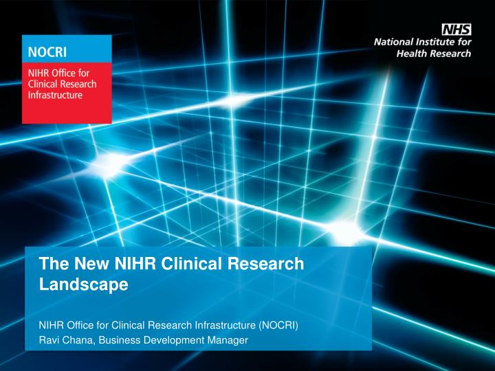 the new nihr clinical research landscape n.