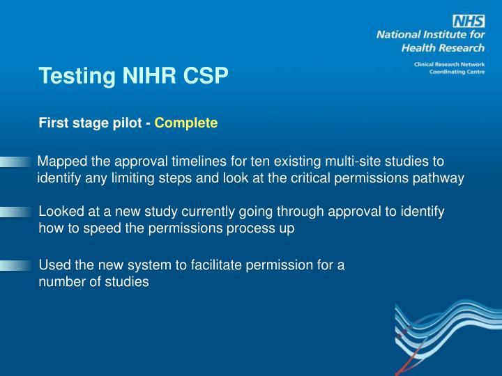 Testing NIHR CSP