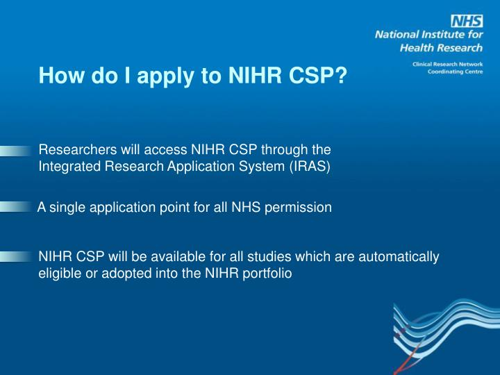 How do I apply to NIHR CSP?