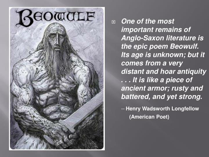 a look at the anglo saxon beliefs in the epic beowulf Beowulf reveals the essential values of the heroic warrior culture that characterizes anglo-saxon and other early germanic societies their values uphold the warrior aristocracy, including loyalty and the high value placed on kinship.