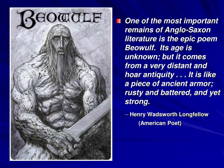 an overview of the beowulf and grendel in an anglo saxon epic beowulf Beowulf is an epic poem originally told in the old english between the 8th and 11th centuries  - grendel's attacks on heorot hall.