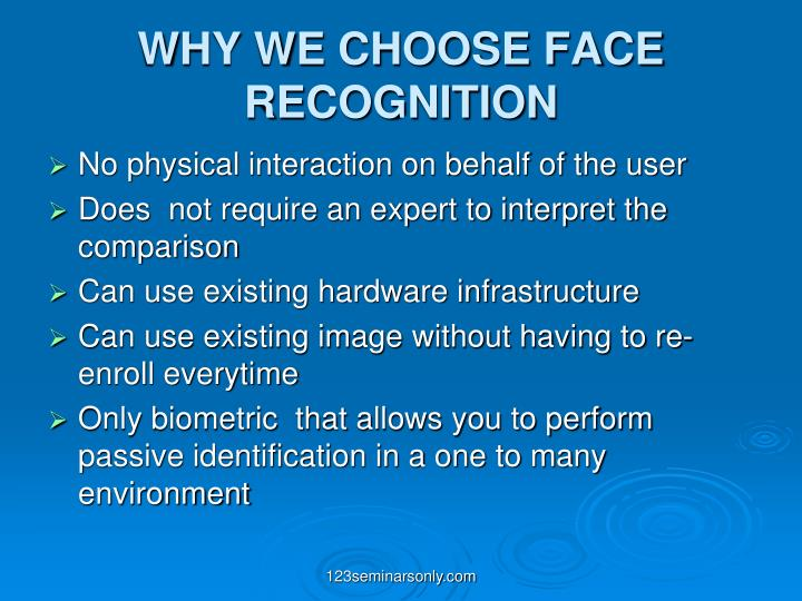 WHY WE CHOOSE FACE RECOGNITION