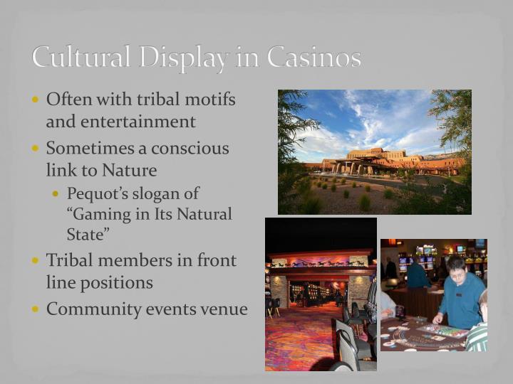 Cultural Display in Casinos
