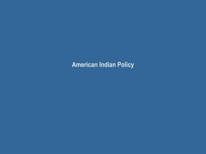 american indian policy n.