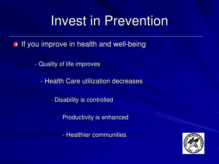 Invest in Prevention