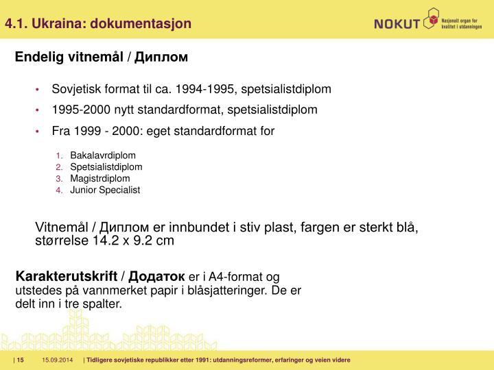 4.1. Ukraina: dokumentasjon