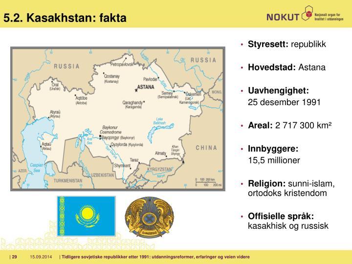 5.2. Kasakhstan: fakta