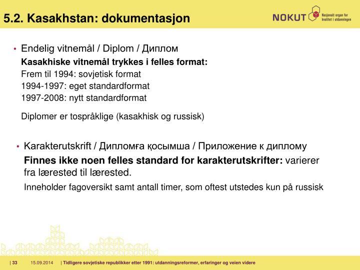 5.2. Kasakhstan: dokumentasjon