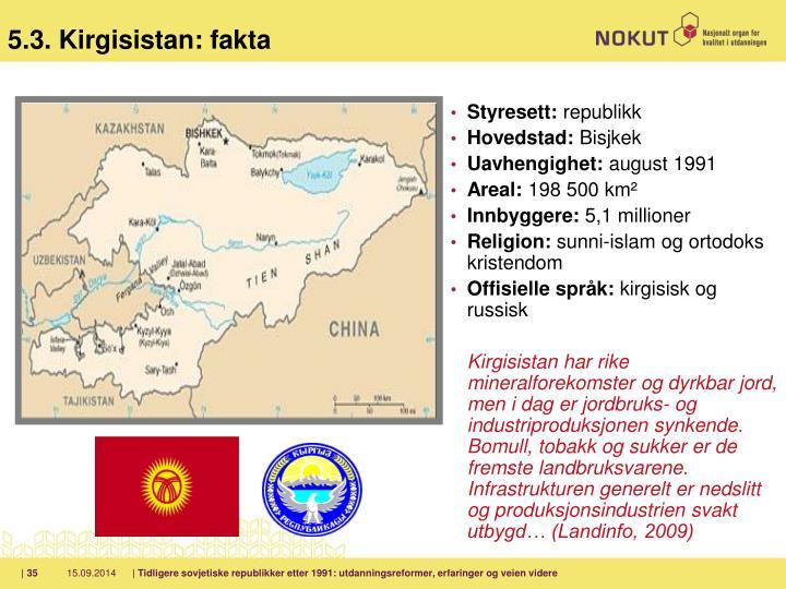 5.3. Kirgisistan: fakta