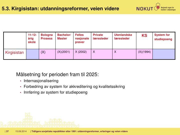 Målsetning for perioden fram til 2025: