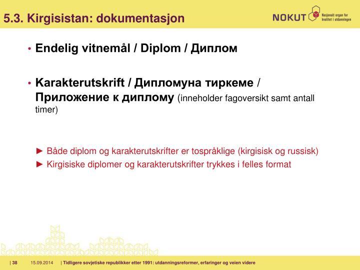 5.3. Kirgisistan: dokumentasjon