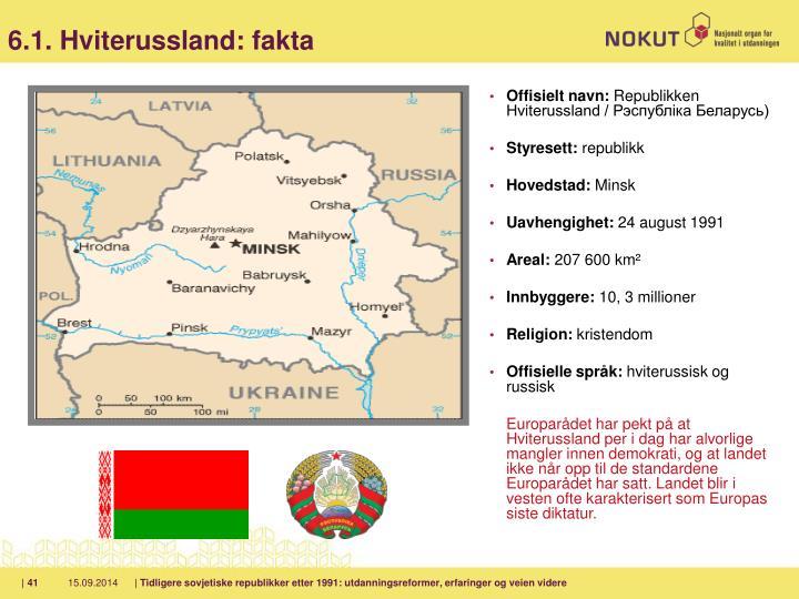 6.1. Hviterussland: fakta
