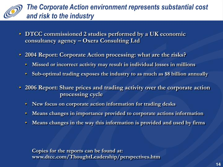 DTCC commissioned 2 studies performed by a UK economic consultancy agency – Oxera Consulting Ltd