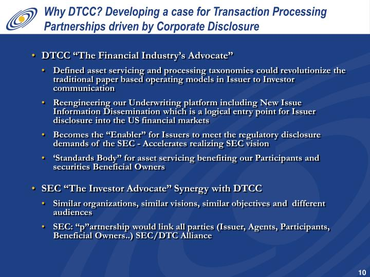 Why DTCC? Developing a case for Transaction Processing Partnerships driven by Corporate Disclosure