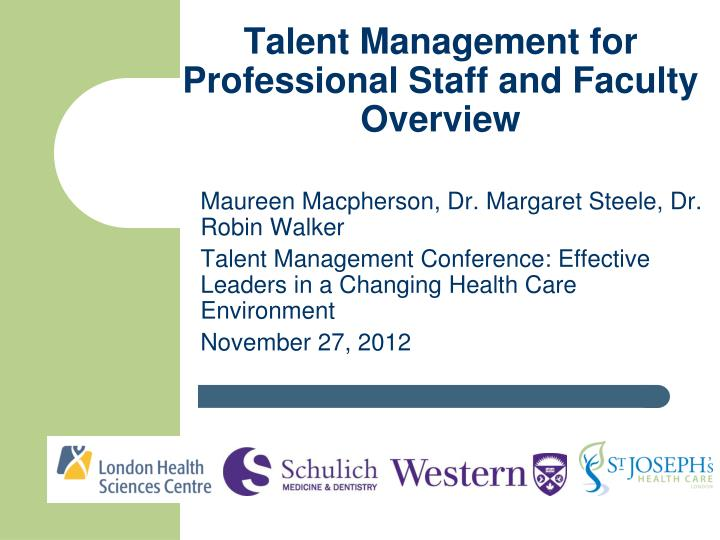 talent management for professional staff and faculty overview n.