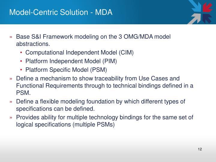 Model-Centric Solution - MDA