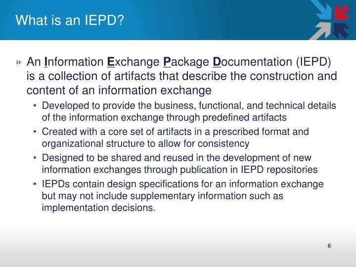 What is an IEPD?